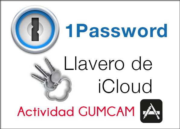 """""""1Password y llavero iCloud"""". Video completo"""