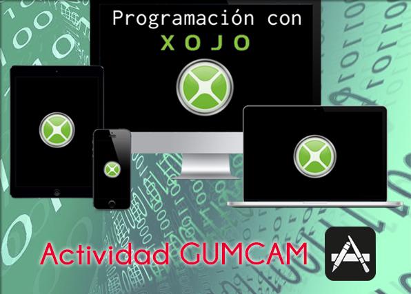 Actividad Gumcam: Programación con Xojo – 19 de septiembre de 2015