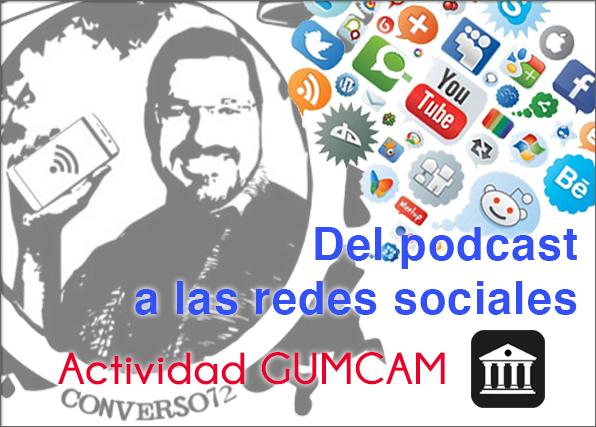 """""""Podcasting y Redes Sociales, mi experiencia"""". Vídeo completo."""