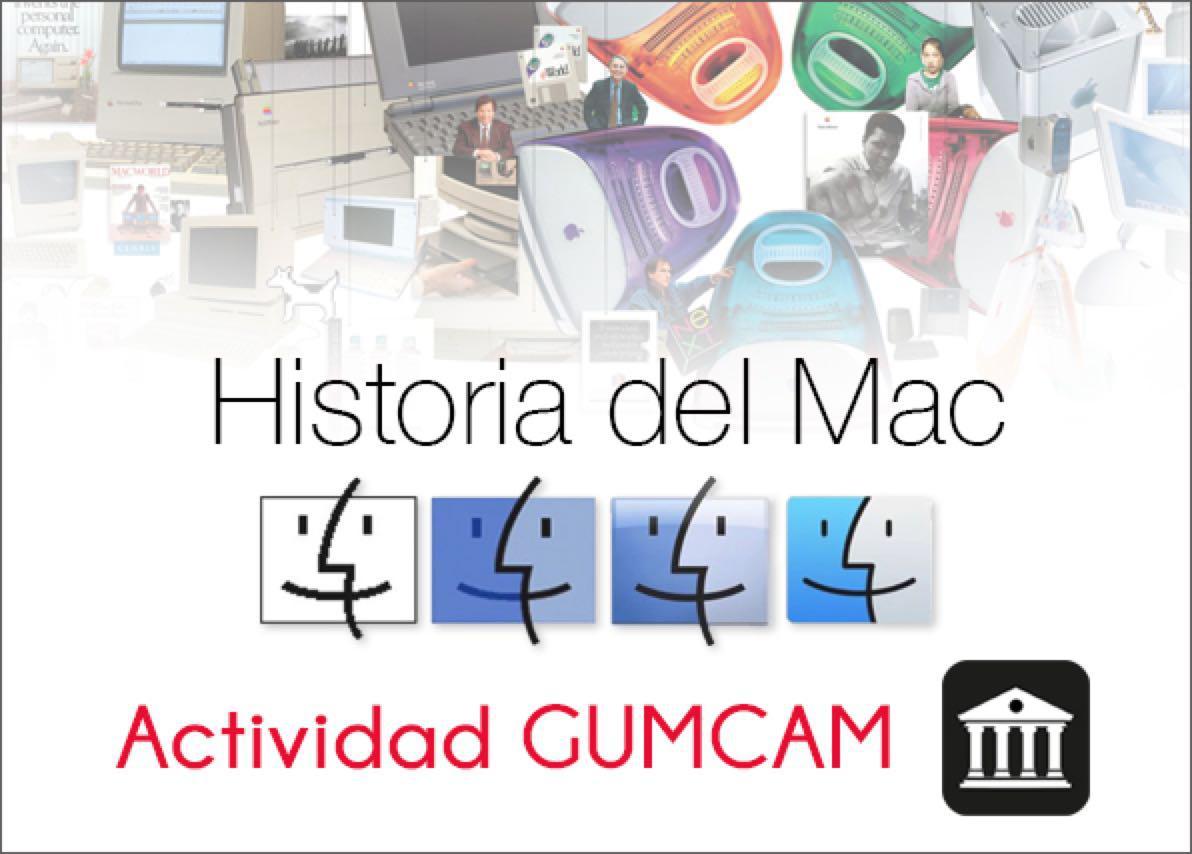 Actividad Gumcam: Historia del Mac