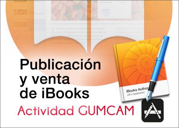 Actividad Gumcam – iBooks Author. Publicación y venta de iBooks