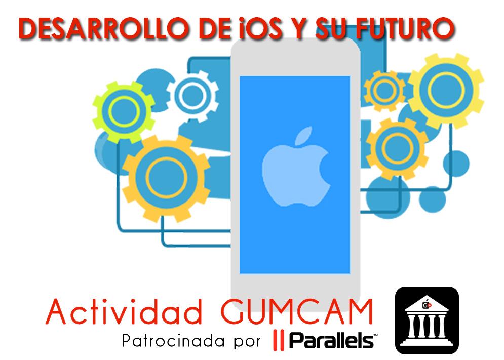 Actividad Gumcam – Desarrollo de iOS y su futuro